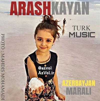 آرش کایان - آذربایجان مارالی